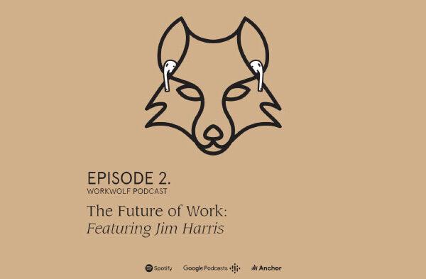 Workwolf podcast, episode 2
